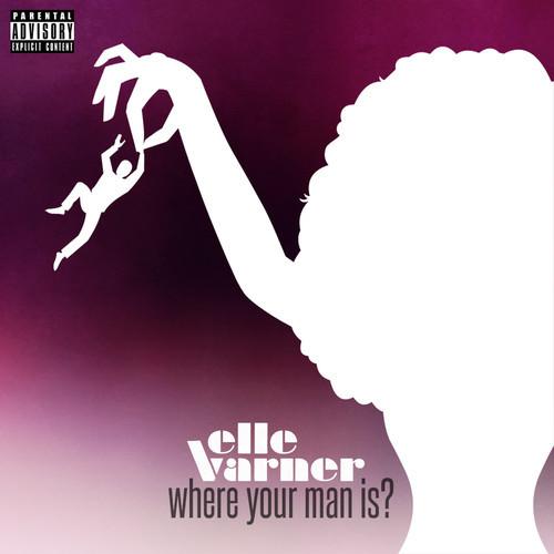 Elle-Varner-Where-Your-Man-Is